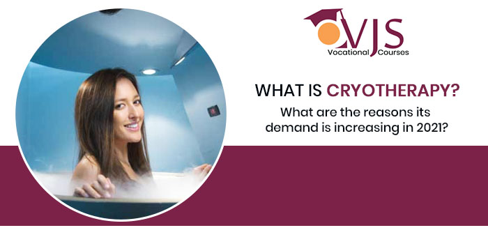 What is cryotherapy What are the reasons its demand is increasing in 2021