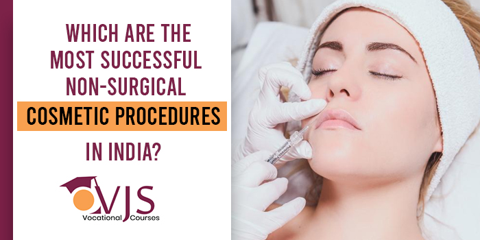 Which-are-the-most-successful-non-surgical-cosmetic-procedures-in-India
